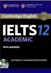IELTS 12, Academic with Answer, 2017