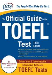 The Official Guide to the TOEFL, Test, Third Edition, 2009