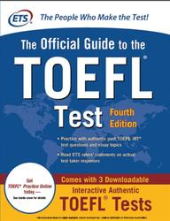 The Official Guide to the TOEFL, Test, Fourth Edition, 2012