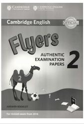 Cambridge English, flyers, authentic examination papers 2, answer booklet, 2017