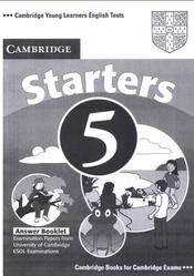 Cambridge english tests, Starters 5, Answer Booklet, 2007