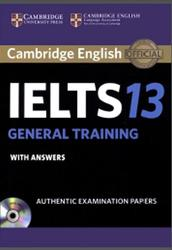 Cambridge English, IELTS 13, General Training, With answers, 2018