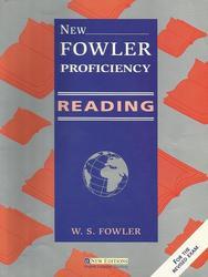 Английский язык, New Fowler Proficiency Reading, Подготовка к экзамену Proficiency, Фаулер В.С., 2002