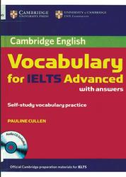 Cambridge Vocabulary for IELTS Advanced with answers, Cullen P., 2012
