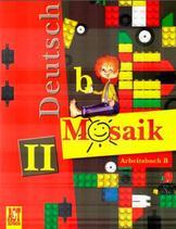 Немецкий язык, рабочая тетрадь Б к учебнику немецкого языка «Мозаика» для 2 класса, Артемова Н.А., Гаврилова Т.А., 2007