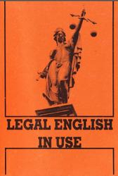 Legal English In Use, Новоселова T.Н., 2009