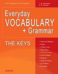 Everyday VOCABULARY + Grammar, Дроздова Т.Ю., Тоткало Н.В., 2010