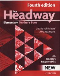 New Headway Elementary, Teacher's Book, Liz Soars, John Soars, Amanda Maris, 2011