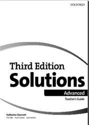 Solutions Advanced, Teacher's Guide, Stannett K., Falla T., Davies P.A., Hudson J., 2018