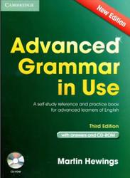 Advanced Grammar in Use, Third Edition, Martin Hewings, 2013