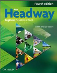 New Headway, Beginner, Student's book, Fourth edition, Soars J., Soars L., 2013