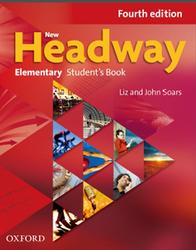New Headway, Elementary, Student's book, Fourth edition, Soars J., Soars L., 2011