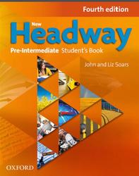 New Headway, Pre-Intermediate, Student's Book, Fourth edition, Soars J., Soars L., 2014