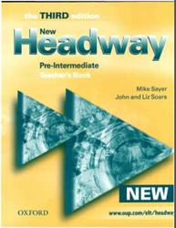 New Headway, Pre-Intermediate, Teacher's Book, Third edition, Soars J., Soars L., Sayer M., 2007