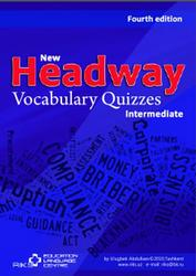 New Headway, Intermediate, Vocabulary Quizzes, Fourth edition, 2010
