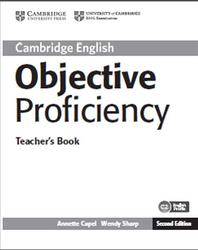 Objective Proficiency, Teacher's Book, Capel A., Sharp W., 2013