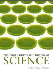 The Oxford Illustrated History of Science, Iwan Rhys Morus, 2017