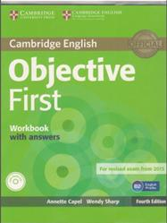 Objective First, Workbook with answers, Capel A., Sharp W., 2014