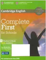 Complete First for Schools, Student's Book with answers, Brook-Hart G., Tiliouine H., 2014