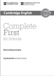 Complete First for Schools, Recording Scripts, Brook-Hart G., Foufouti K., 2014