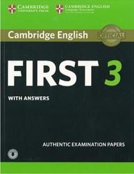 Cambridge English, First 3, With Answers, 2018
