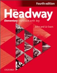 New Headway Elementary, Workbook with Key, Fourth edition, Soars J., Soars L., 2012