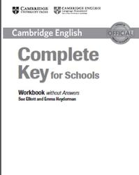 Compact Key for Schools, Workbook Without Answers, Elliott S., Heyderman E., 2014