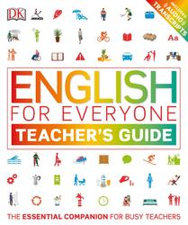 English for Everyone Teacher s Guide, Booth T., 2018