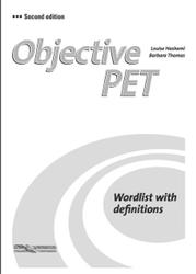 Objective PET, Word list with definitions, Hashemi L., Thomas B., 2010