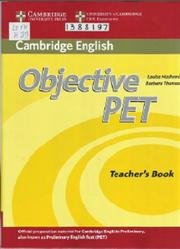 Objective PET, Teacher's Book, Hashemi L., Thomas B., 2013