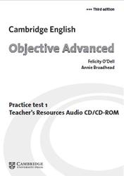 Objective Advanced, Practice Test 1, O'Dell F., Broadhead A., 2012