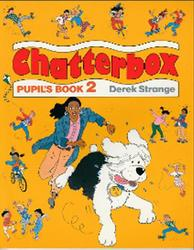 Chatterbox, Pupil's book, Level 2, Strange D.