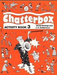 Chatterbox, Activity book, Level 3, Strange D., Holderness J.A.