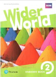 Wider World 2, Students' Book, Hastings B., McKinlay S., 2017