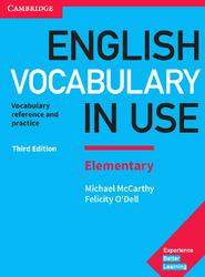 English Vocabulary in Use Elementary, McCarthy M., O'Dell F., 2017