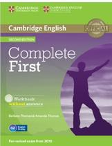Complete first, workbook, without answers, second edition, Thomas B., Thomas A., 2014