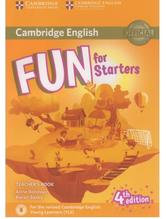 Cambridge English, fun for starters, teacher's book, fourth edition, Robinson A., Saxby K., 2017
