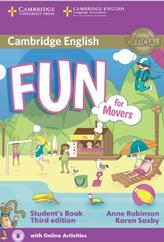 Cambridge English, fun for movers, student's book, third edition, Robinson A., Saxby K., 2015