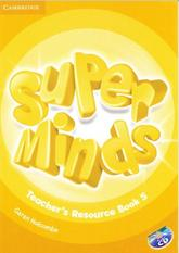 Cambridge English, super minds, teacher's resource book 5, Holcombe G., 2013