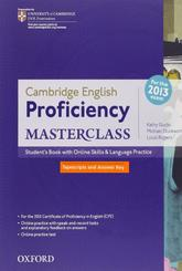 Cambridge English, proficiency masterclass, student's book, tapescript and answer key, Gude K., Duckworth M., Rogers L., 2012