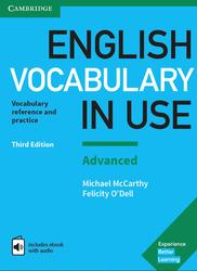English Vocabulary in Use, Advanced Book with Answers, Vocabulary Reference and Practice, O'Dell F., McCarthy М., 2017