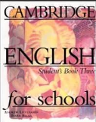 Cambridge English For Schools, Student's Book Three, Littlejohn A., Hicks D.