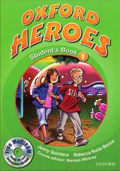 Oxford Heroes 1, Student's book, Quintana J., Robb Benne R.