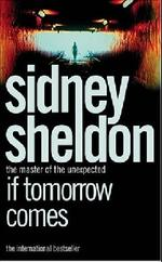 If Tomorrow Comes - Если наступит завтра - Sheldon Sidney - Шелдон Сидни