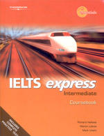 IELTS Express Intermediate Coursebook - Hallows R., Lisboa M., Unwin M.