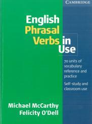 English Phrasal Verbs In Use - McCarthy M., O Dell F.