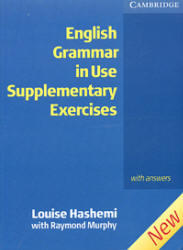 English Grammar in Use - Supplementary Exercises with answers - Hashemi L., Murphy R.