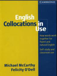 English Collocations In Use - McCarthy M., O'Dell F.