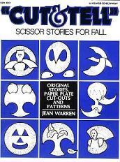 CUT and TELL Scissor Stories For Fall - Warren J.