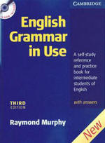 English Grammar in Use - A Self-study Reference and Practice Book for Intermediate Students - With Answers - Raymond Murphy